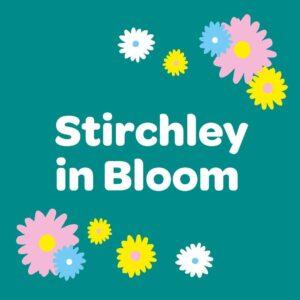 stirchley in bloom